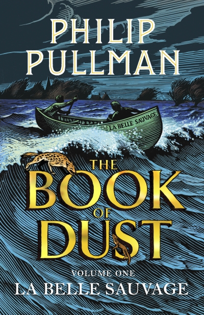 The Book of Dust - Volume One: La Belle Sauvage